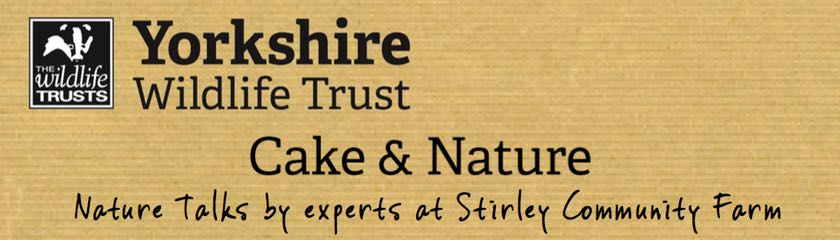 Yorkshire Wildlife Trust Cake and Nature talks banner